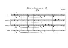 Piece for brass quartet No.63 (45), MVWV 166: Piece for brass quartet No.63 (45) by Maurice Verheul