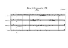 Piece for brass quartet No.72 (76), MVWV 175: Piece for brass quartet No.72 (76) by Maurice Verheul