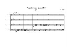 Piece for brass quartet No.77 (51), MVWV 178: Piece for brass quartet No.77 (51) by Maurice Verheul