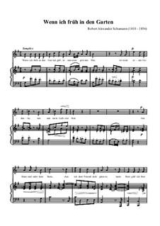 Lieder und Gesänge, Op.51: No.2 Wenn ich fruh in den Garten (Volksliedchen) by Robert Schumann