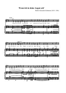 Nr.4 Wenn ich in deine Augen seh: Klavierauszug mit Singstimmen by Robert Schumann