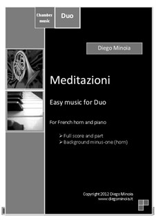Meditazioni: Duo for french horn and piano (or harp) with audio files demo full and minus one by Diego Minoia