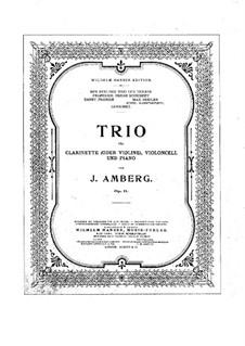 Trio für Klarinette (oder Violine), Cello und Klavier in Es-Dur, Op.11: Vollpartitur, Stimmen by Johan Amberg
