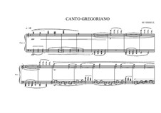 Canto Gregoriano for piano, MVWV 215: Canto Gregoriano for piano by Maurice Verheul