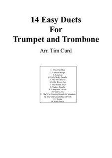 Vierzehn leichte Duos: For trumpet and trombone by Ludwig van Beethoven, Stephen Foster, folklore, Unknown (works before 1850)