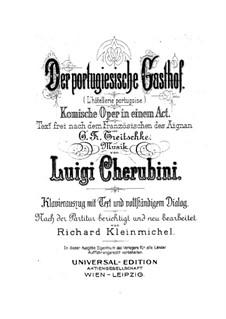 Der portugiesische Gasthof: Klavierauszug mit Singstimmen by Luigi Cherubini