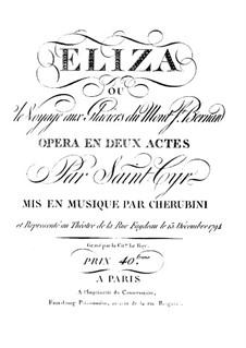 Eliza ou Le Voyage aux Glaciers du Mont St. Bernard: Vollpartitur by Luigi Cherubini