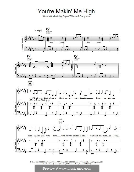You're Makin' Me High (Toni Braxton): Für Stimme und Klavier (oder Gitarre) by Bryce Wilson, Kenneth 'Babyface' Edmonds
