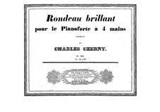 Rondo brillante für Klavier, vierhändig, Op.321: Rondo brillante für Klavier, vierhändig by Carl Czerny
