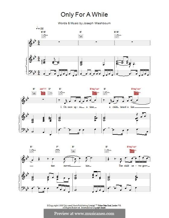 Only for a While (Toploader): Für Stimme und Klavier (oder Gitarre) by Joseph Washbourn