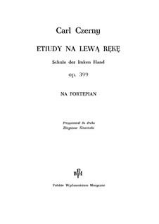 Die Schule der linken Hand, Op.399: Für Klavier by Carl Czerny