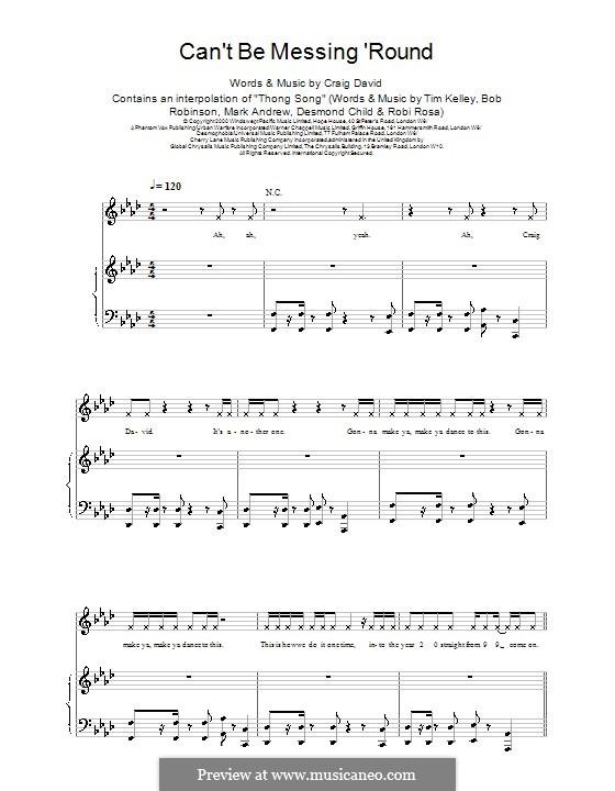 Can't Be Messing 'Round: Für Stimme und Klavier (oder Gitarre) by Craig David
