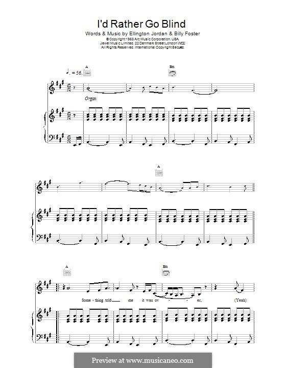I'd Rather Go Blind (Etta James): Für Stimme und Klavier (oder Gitarre) by Billy Foster, Donto Foster, Ellington Jordan