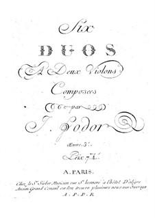 Sechs Duette für zwei Violinen, Op.3: Sechs Duette für zwei Violinen by Josephus Fodor