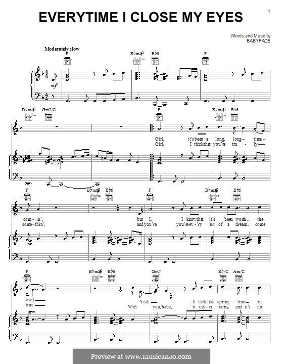 Everytime I Close My Eyes: Für Stimme und Klavier (oder Gitarre) by Kenneth 'Babyface' Edmonds