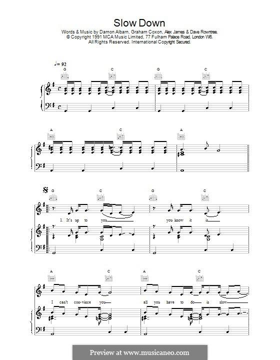 Slow Down (Blur): Für Stimme und Klavier (oder Gitarre) by Alex James, Damon Albarn, David Rowntree, Graham Coxon