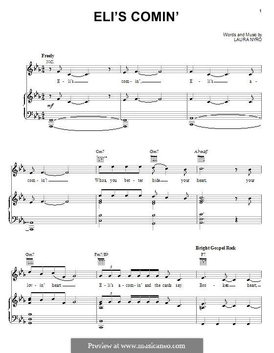 Eli's Comin' (Three Dog Night): Für Stimme und Klavier (oder Gitarre) by Laura Nyro