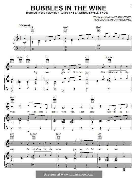 Bubbles in the Wine: Für Stimme und Klavier (oder Gitarre) by Bob Calame, Frank Loesser, Lawrence Welk