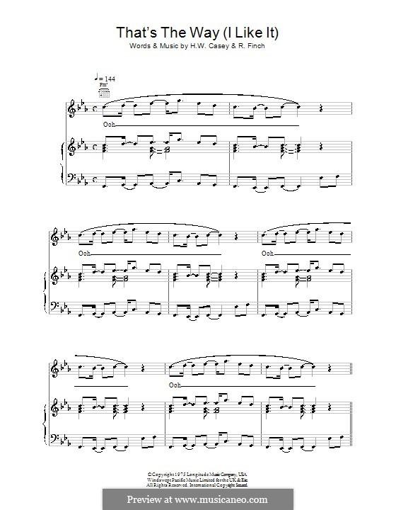That's the Way (I Like It): Für Stimme mit Klavier oder Gitarre (KC and The Sunshine Band) by Harry Wayne Casey, Richard Finch