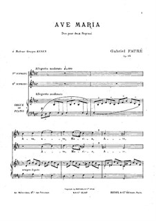 Ave Maria, Op.93: For voice and piano (or organ) by Gabriel Fauré