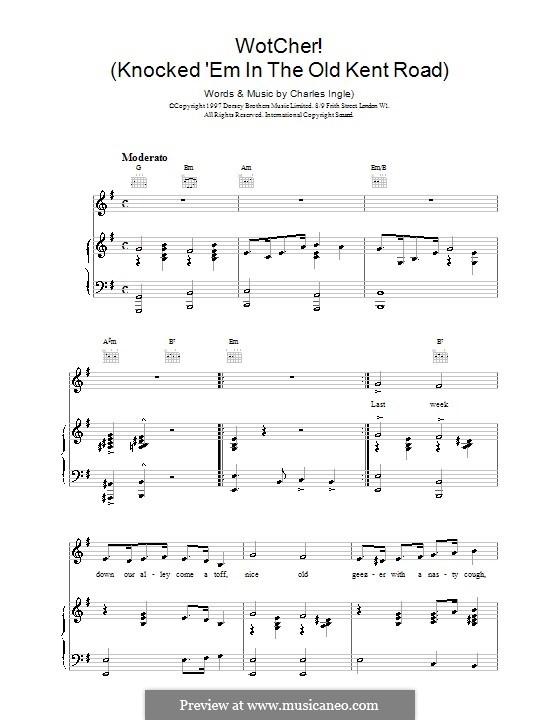 Wotcher! (Knocked 'em in the Old Kent Road): Für Stimme und Klavier (oder Gitarre) by Charles Ingle