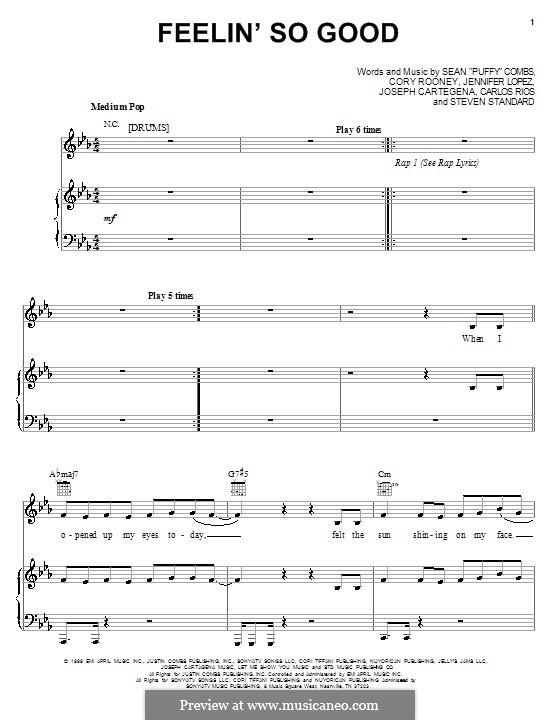 Feelin' So Good (Jennifer Lopez feat. Big Pun and Fat Joe): Für Stimme und Klavier (oder Gitarre) by Carlos Rios, Cory Rooney, Joseph Cartagena, Sean Combs, Steven Standard