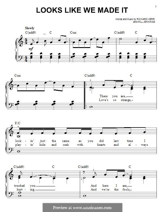 Looks Like We Made It: Einfache Noten für Klavier by Richard Kerr, Will Jennings