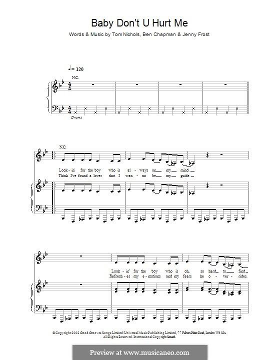 Baby Don't U Hurt Me (Atomic Kitten): Für Stimme und Klavier (oder Gitarre) by Ben Chapman, Jenny Frost, Tom Nichols