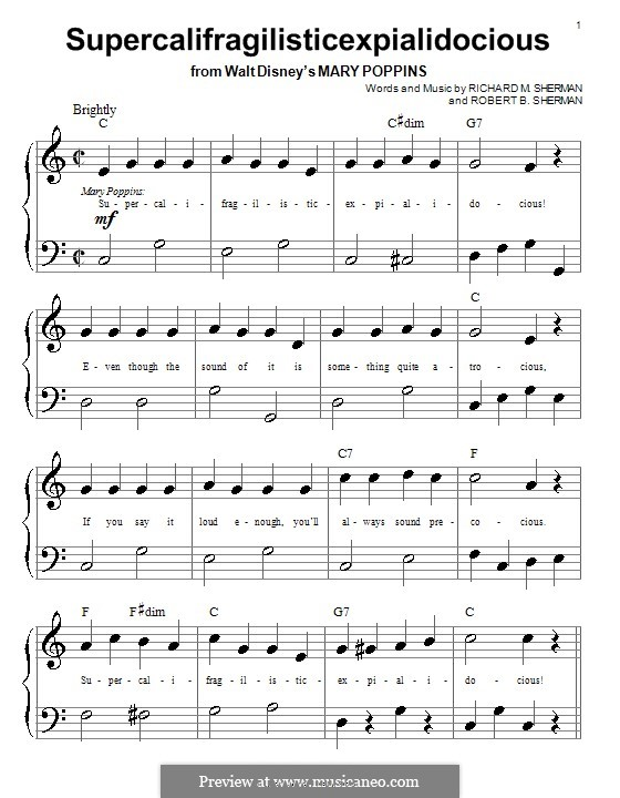 Supercalifragilisticexpialidocious (from Mary Poppins), for Piano: Very easy version (Julie Andrews) by Richard M. Sherman, Robert B. Sherman