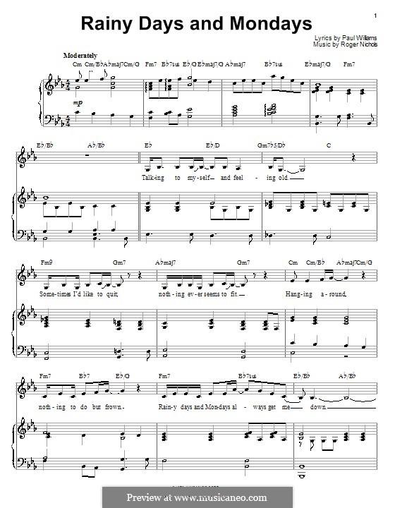 Rainy Days and Mondays (Carpenters): Für Stimme und Klavier (oder Gitarre) by Paul H. Williams, Roger Nichols
