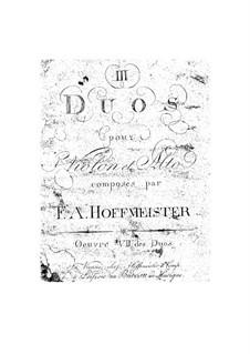 Drei Duette für Violine und Bratsche, Op.7: Drei Duette für Violine und Bratsche by Franz Anton Hoffmeister