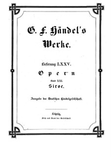 Siroes, King of Persia, HWV 24: Vollpartitur by Georg Friedrich Händel