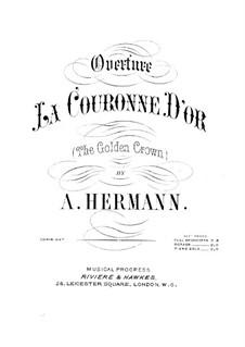 Gold Krone. Ouvertüre: Gold Krone. Ouvertüre by Alphonse Herman