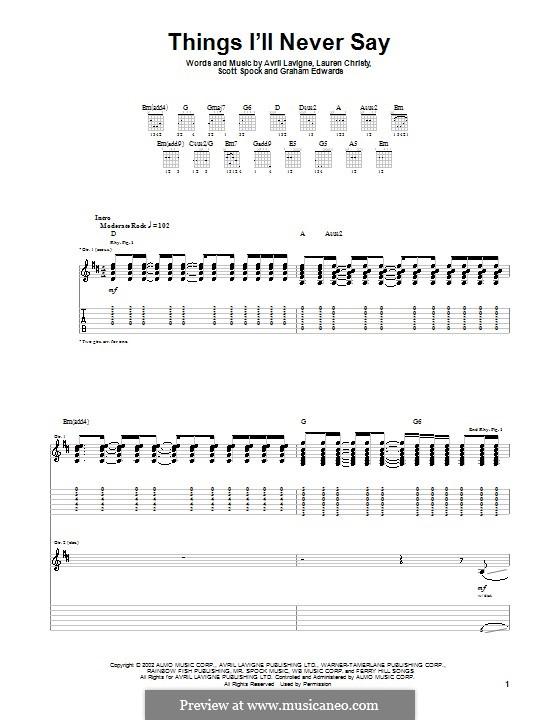 Things I'll Never Say: Für Gitarre mit Tabulatur by Avril Lavigne, Graham Edwards, Lauren Christy, Scott Spock
