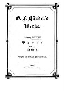 Admet, König von Thessalien, HWV 22: Partitur by Georg Friedrich Händel
