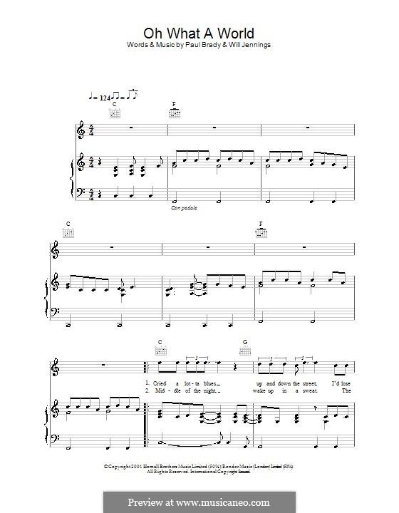 Oh What a World: Für Stimme und Klavier (oder Gitarre) by Will Jennings