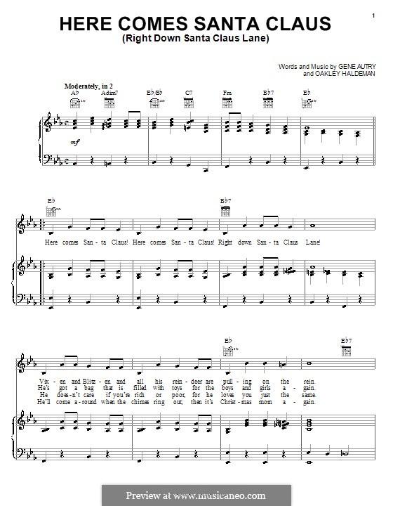 Here Comes Santa Claus (Right Down Santa Claus Lane): Für Stimme mit Klavier oder Gitarre (Carpenters) by Gene Autry, Oakley Haldeman