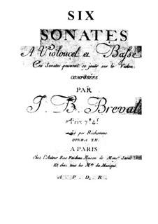 Sonaten für Cello (oder Kontrabass) und Violin, Op.12: Sonaten für Cello (oder Kontrabass) und Violin by Jean-Baptiste Bréval