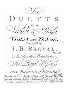 Sechs Duette für Violine und Bass (oder Violine und Tenor), Op.19: Sechs Duette für Violine und Bass (oder Violine und Tenor) by Jean-Baptiste Bréval