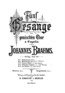 Fünf Gesänge, Op.104: Fünf Lieder by Johannes Brahms