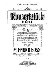 Konzertstück für Orgel und Orchester, Op.130: Solostimme by Marco Enrico Bossi