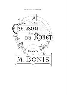 La chanson du rouet: La chanson du rouet by Mel Bonis
