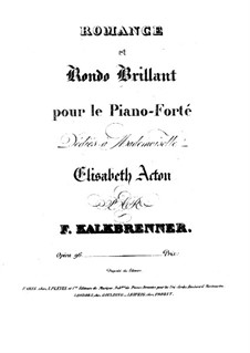 Romanze und Rondo brillant, Op.96: Romanze und Rondo brillant by Friedrich Kalkbrenner