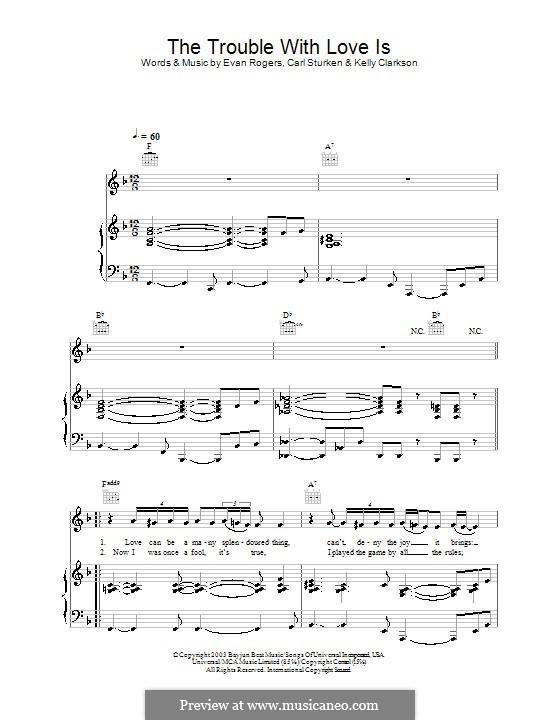 The Trouble with Love is: Für Stimme und Klavier (oder Gitarre) by Carl Sturken, Evan Rogers, Kelly Clarkson