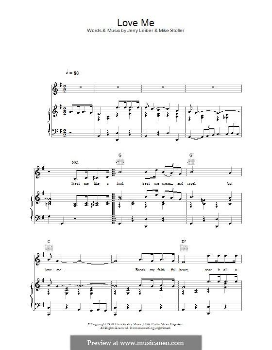 Love Me (Elvis Presley): Für Stimme und Klavier (oder Gitarre) by Jerry Leiber, Mike Stoller