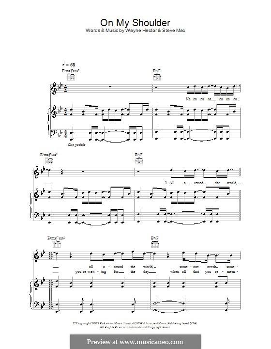 On My Shoulder (Westlife): Für Stimme und Klavier (oder Gitarre) by Steve Mac, Wayne Anthony Hector