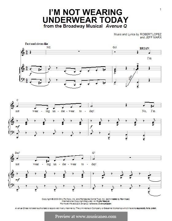 I'm Not Wearing Underwear Today (Avenue Q): Für Stimme und Klavier (oder Gitarre) by Jeff Marx, Robert Lopez
