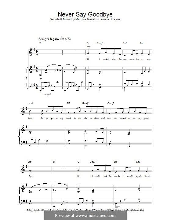 Never Say Goodbye: Für Stimme und Klavier (oder Gitarre) by Maurice Ravel, Pamela Sheyne