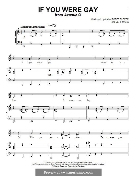 If You Were Gay (Avenue Q): Für Stimme und Klavier (oder Gitarre) by Jeff Marx, Robert Lopez