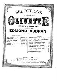 Olivette potpourri: Olivette potpourri by Edmond Audran